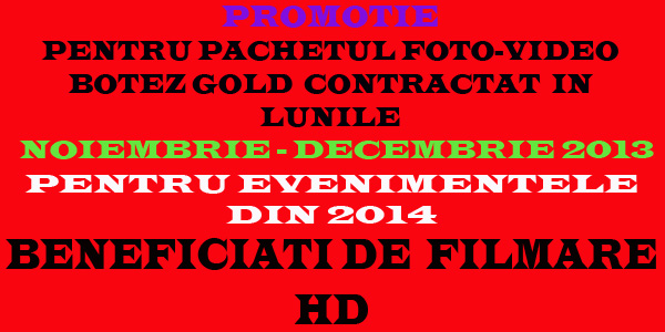 PROMOTIE 2014 FOTO-VIDEO BOTEZ